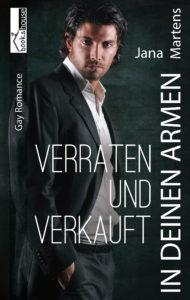 Cover In deinen Armen - Verraten und Verkauft von Jana Martens