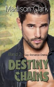 Destiny Chains - Band 2
