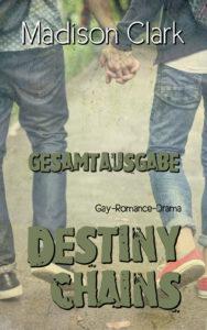 Cover Destiny Chains - Gesamtausgabe