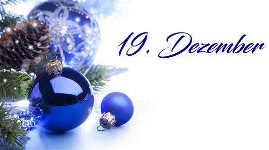 Adventskalender 2019 - 19. Dezember 2019