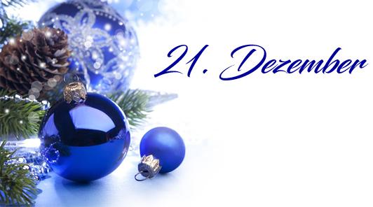 Adventskalender 2019 - 21. Dezember 2019