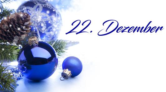 Adventskalender 2019 - 22. Dezember 2019